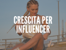 Come aumentare follower se sei un Influencer?